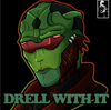 Drell with it