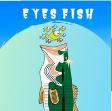 Eyesfish