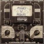 Freaks 'n' Robots