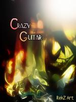 ~CrazyGuitar~