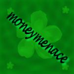 moneymenace