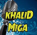 khaliD Miga