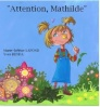Attention Mathilde !