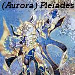 (Aurora) Pleiades