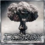 Destrox