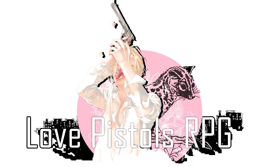 Love Pistols RPG