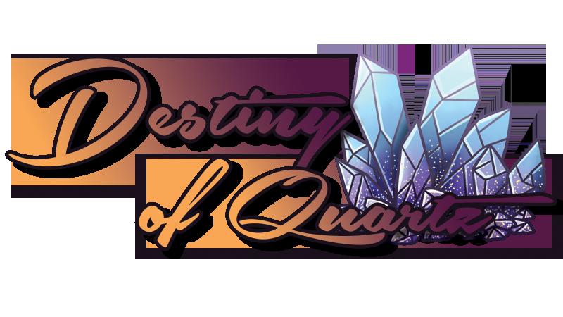 Destiny of Quartz
