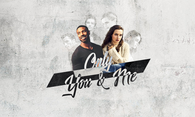 Only You & Me