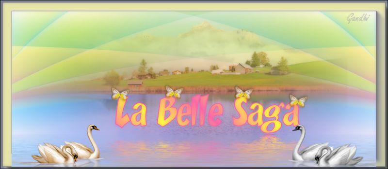 La Belle Saga